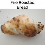 Fire Roasted Bread